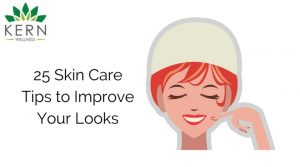 25 Skin Care Tips to Improve Your Looks
