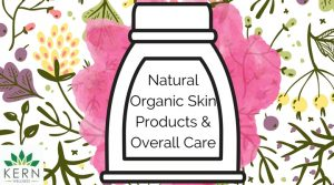 Natural Organic Skin Products & Overall Care