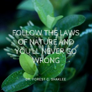Dr.Shaklee Nature Quote