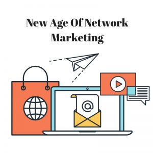 new-age-of-network-marketing